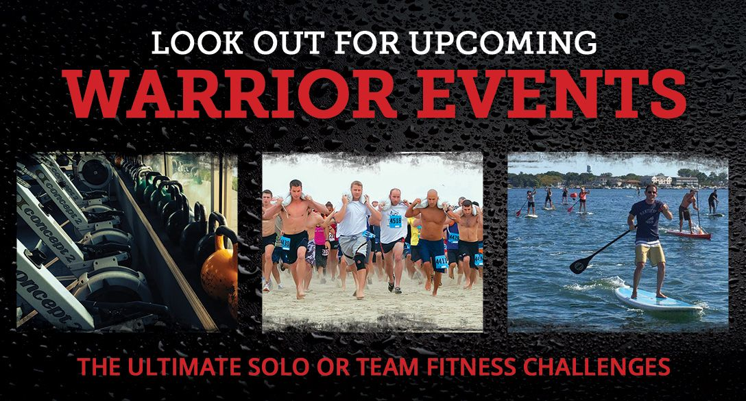 Look Out For Upcoming Warrior Events!